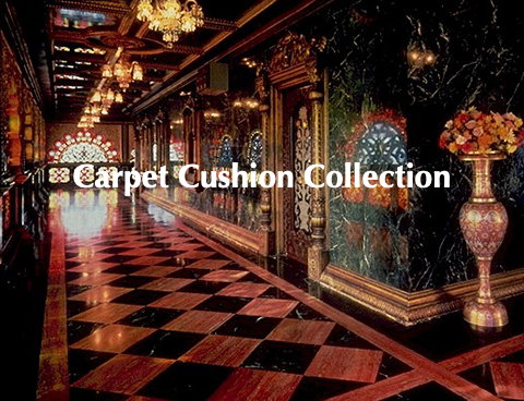 Carpet Cushion Collection